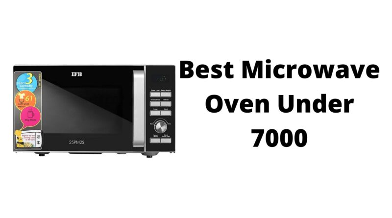 Best Microwave Oven Under 7000